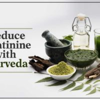 reduce creatinine with Ayurveda